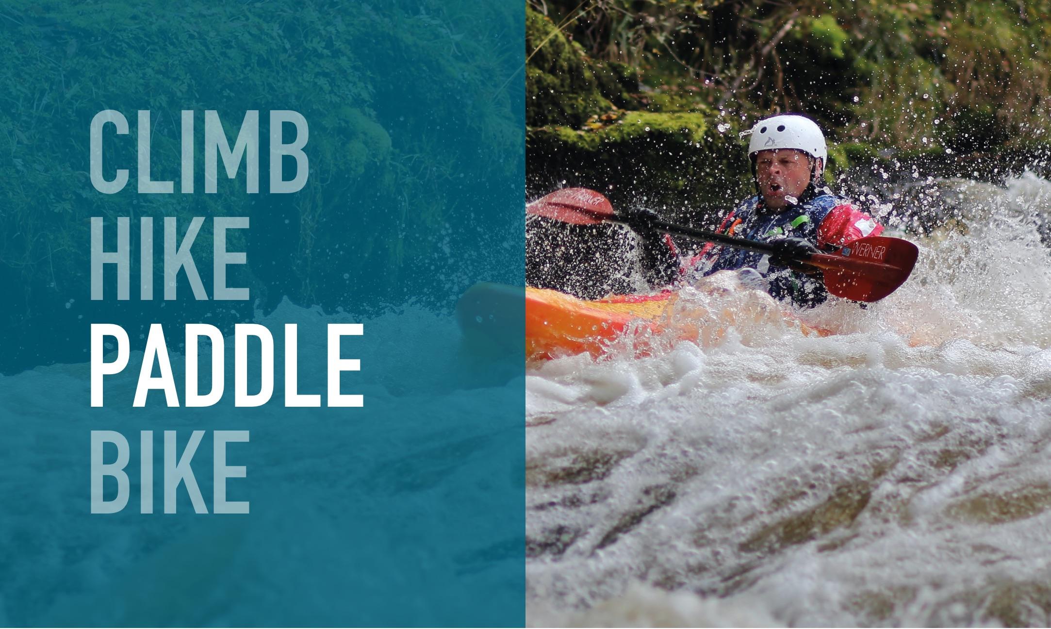'Climb Hike Paddle Bike' slogan over a canoeist